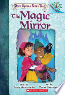 The Magic Mirror  A Branches Book  Once Upon a Fairy Tale  1