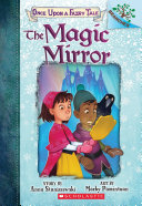 The Magic Mirror: A Branches Book (Once Upon a Fairy Tale #1) Pdf