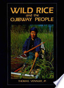 Wild Rice and the Ojibway People Book PDF