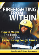 Firefighting from Within