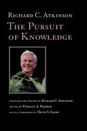 The Pursuit of Knowledge: Speeches and Papers of Richard C. ...