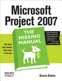 Microsoft Project 2007: The Missing Manual [Pdf/ePub] eBook