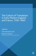 The Culture of Translation in Early Modern England and France, 1500-1660 Pdf/ePub eBook