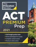Princeton Review ACT Premium Prep  2021