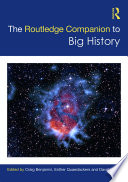 The Routledge Companion to Big History Book