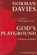 God s Playground  The origins to 1795