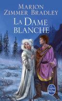 Pdf La Dame blanche (Le Cycle du Trillium, tome 4) Telecharger