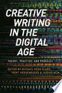 Creative Writing In The Digital Age
