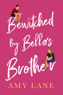 Pdf Bewitched by Bella's Brother Telecharger