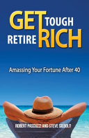 Get Tough Retire Rich