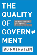 The Quality of Government: Corruption, Social Trust, and Inequality ...