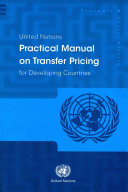 United Nations Practical Manual on Transfer Pricing for Developing Countries