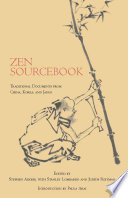 """Zen Sourcebook: Traditional Documents from China, Korea, and Japan"" by Stephen Addiss, Stanley Lombardo, Judith Roitman, Paula Arai"