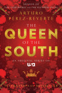 The Queen of the South Book