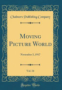 Moving Picture World Vol 34