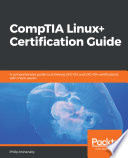 CompTIA Linux+ Certification Guide