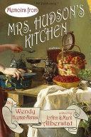 Memoirs from Mrs. Hudson's Kitchen