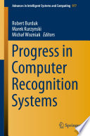 Progress in Computer Recognition Systems