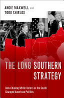 The long southern strategy: how chasing white voters in the South changed American politics