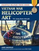 Vietnam War Helicopter Art Pdf/ePub eBook