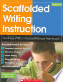 Scaffolded Writing Instruction