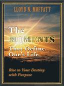 The Moments That Define One's Life Pdf/ePub eBook