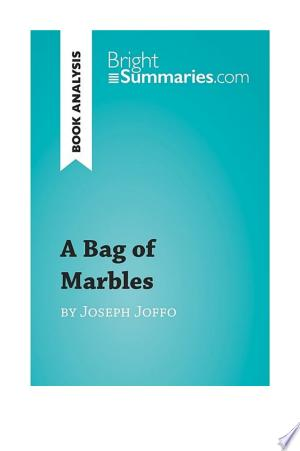 Free Download A Bag of Marbles by Joseph Joffo (Book Analysis) PDF - Writers Club
