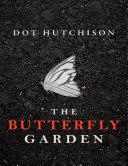 The Butterfly Garden A Thriller Book