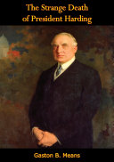 The Strange Death of President Harding [Pdf/ePub] eBook