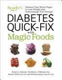 Diabetes Quick Fix with Magic Foods