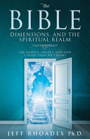 The Bible  Dimensions  and the Spiritual Realm