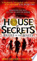 Battle of the Beasts  House of Secrets  Book 2
