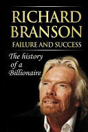 Richard Branson Unofficial : How to Be a Successful Person in Business and Life Pdf/ePub eBook