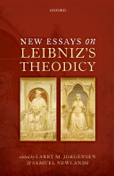 New Essays on Leibniz s Theodicy