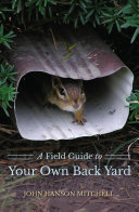 A Field Guide to Your Own Back Yard  Second Edition