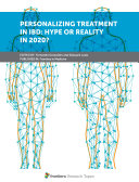 Personalizing Treatment In IBD  Hype or Reality In 2020