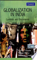 Globalization In India: Contents And Discontents