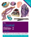 The Crystal Bible Volume 2