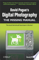 David Pogue s Digital Photography  The Missing Manual
