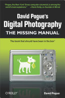 David Pogue s Digital Photography  The Missing Manual