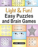 Light & Fun! Easy Puzzles and Brain Games