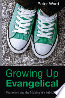 Growing Up Evangelical