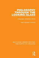 Philosophy Through The Looking-Glass