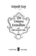 The Unicorn Expedition, and Other Fantastic Tales of India