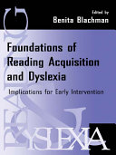 Foundations of Reading Acquisition and Dyslexia