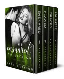 The Ensnared Collection: Ensnared, Flawed, Graced, Haunted