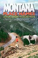 Montana Place Names from Alzada to Zortman