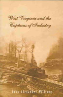 West Virginia And The Captains Of Industry Book PDF