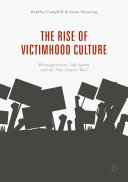 The Rise of Victimhood Culture