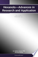 Hexanols—Advances in Research and Application: 2012 Edition
